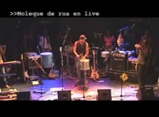 Moleque de Rua – Live Final
